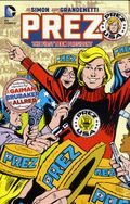 Prez The First Teenage President TPB (2016 DC) 1-1ST
