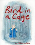 Bird In a Cage GN (2016 Conundrum Press) 1-1ST