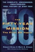 Fifty-Year Mission HC (2016 TDB) The Complete Uncensored, Unauthorized Oral History of Star Trek 1-1ST