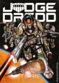 Judge Dredd Titan TPB (2016 Rebellion/2000 AD) 1-1ST