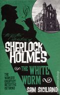 Further Adventures of Sherlock Holmes The White Worm SC (2016 Novel) 1-REP