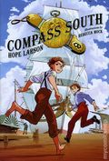 Compass South HC (2016 Farrar, Straus and Giroux) A Four Points Graphic Novel 1-1ST