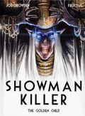 Showman Killer HC (2015- Titan Comics) 2-1ST
