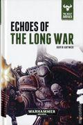 Warhammer 40K Echoes of the Long War HC (2016 Novel) The Beast Arises 6-1ST