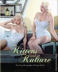 Kittens and Kulture HC (2016 Schiffer) The Pin-up Photography of Susana Andrea 1-1ST