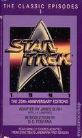 Star Trek The Classic Episodes PB (1991 Bantam Novel) 25th Anniversary Editions 1-1ST