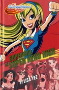 DC Super Hero Girls: Supergirl at Super Hero High HC (2016 Random House) 1-1ST