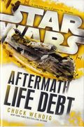 Star Wars Aftermath: Life Debt HC (2016 Del Rey Novel) 1-1ST