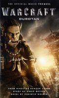 WarCraft Durotan PB (2016 A Titan Novel) The Official Movie Prequel 1-1ST