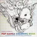Pop Manga Coloring Book SC (2016 Watson-Guptill) 1-1ST