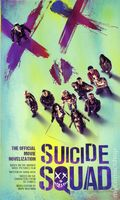 Suicide Squad PB (2016 Titan Books) The Official Movie Novalization 1-1ST