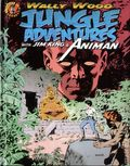Wally Wood: Jungle Adventures with Jim King and Animan HC (2016 Vanguard) 1A-1ST