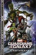 Marvel's Guardians of the Galaxy: Castaways SC (2016 A Joe Books Novel) 1-1ST