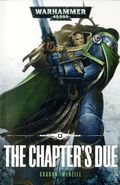 Warhammer 40K The Chapter's Due SC (2016 A Black Library Novel) 1-1ST