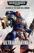 Warhammer 40K Ultramarines SC (2016 A Legends of the Dark Millennium Novel) 1-1ST