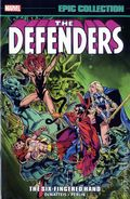 Defenders The Six-Fingered Hand Saga TPB (2016 Marvel) Epic Collection 1-1ST