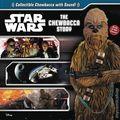 Star Wars The Chewbacca Story HC (2016 Studio Fun) 1-1ST