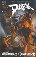 American Mythology Dark Werewolves vs. Dinosaurs (2016) 1A