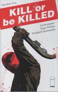Kill or Be Killed (2016 Image) 1B