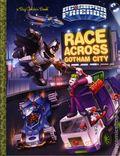 DC Super Friend Race Across Gotham City HC (2016 Random House) A Big Golden Book 1-1ST
