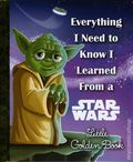 Everything I Need to Know I Learned from Star Wars HC (2016 RH) A Little Golden Book 1-1ST