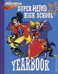 DC Super Hero Girls: Super Hero High Yearbook HC (2016 Random House) 1-1ST