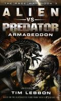Alien vs. Predator Armageddon PB (2016 Titan Books) The Rage War: Book 3 1-1ST