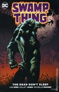 Swamp Thing The Dead Don't Sleep TPB (2016 DC) 1-1ST