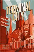 Terminal City HC (2016 Dark Horse) Library Edition 1-1ST