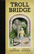 Troll Bridge HC (2016 Dark Horse) By Neil Gaiman 1-1ST