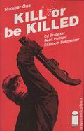 Kill or Be Killed (2016 Image) 1C