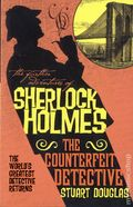 Further Adventures of Sherlock Holmes The Counterfeit Detective SC (2016 Novel) 1-1ST