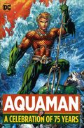 Aquaman A Celebration of 75 Years HC (2016 DC) 1-1ST