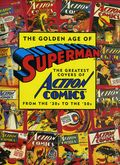 Golden Age of Superman: The Greatest Covers of Action Comics from the '30s to the '50s HC (1993 Artabras) 1-1ST
