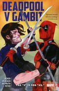 """Deadpool v. Gambit TPB (2016 Marvel) The """"V"""" is for """"VS."""" 1-1ST"""