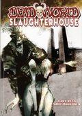 Deadworld Slaughterhouse TPB (2016 Caliber) 1-1ST