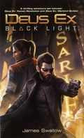 Deus Ex Black Light PB (2016 A Titan Books Novel) 1-1ST