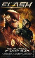 Flash The Haunting of Barry Allen PB (2016 A Titan Books Novel) 1-1ST