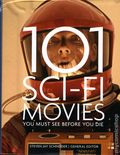 101 Sci-Fi Movies You Must See Before You Die SC (2016 Quarto) 1-1ST