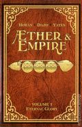 Aether and Empire TPB (2016 Blue Juice) Æther & Empire 1-1ST