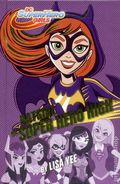 DC Super Hero Girls: Batgirl at Super Hero High HC (2017 Random House) 1-1ST