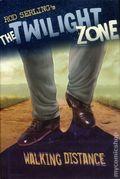 Twilight Zone Walking Distance HC (2008 Walker and Co.) By Rod Serling 1-1ST