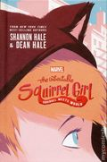 Unbeatable Squirrel Girl Squirrel Meets World HC (2017 A Hachette Novel) 1-1ST