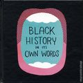 Black History in Its Own Words HC (2017 Image) 1-1ST