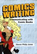 Comics Writing: Communicating with Comic Books SC (2017 Caliber) 1-1ST