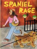 Spaniel Rage GN (2017 Drawn & Quarterly) 1-1ST
