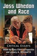 Joss Whedon and Race: Critical Essays SC (2016 McFarland) 1-1ST