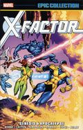 X-Factor Genesis and Apocalypse TPB (2017 Marvel) Epic Collection 1-1ST