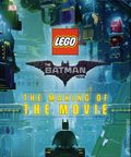 LEGO Batman Movie: The Making of the Movie HC (2017 DK) 1-1ST