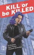 Kill or Be Killed (2016 Image) 7